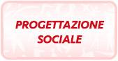 Clicca per accedere alla Progettazione Sociale